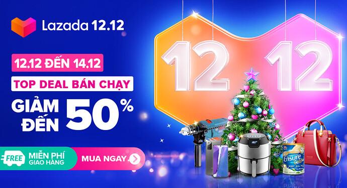 Lazada 12.12 Top deal bán chạy