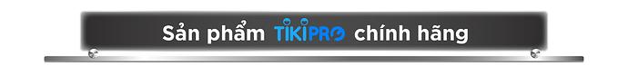 Danh sách sản phẩm hỗ trợ Tiki Pro