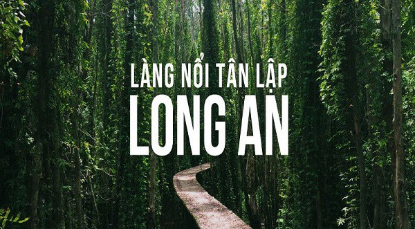 Cam-nag-du-lich-lang-noi-tan-lap-long-an (1)