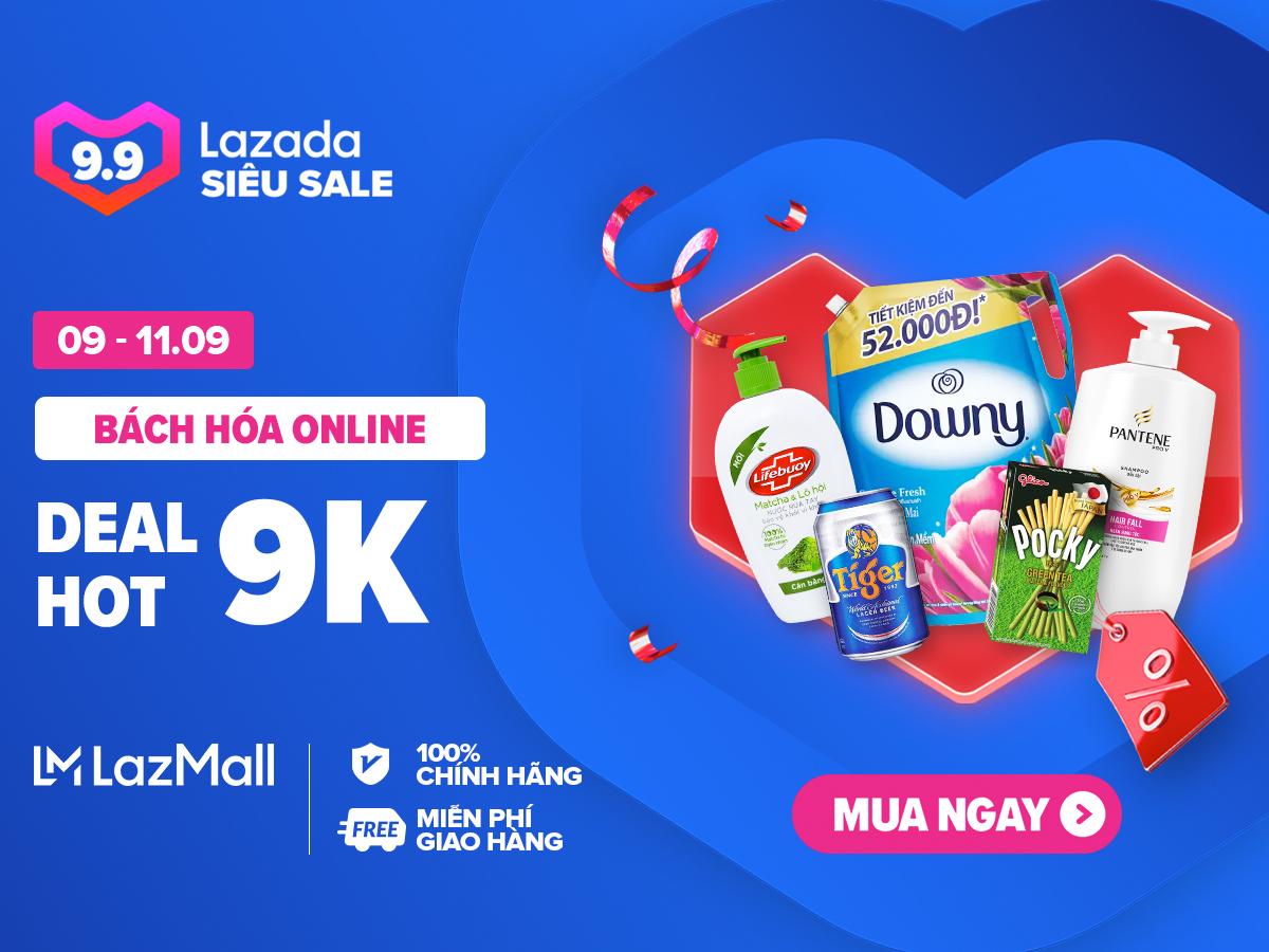 Lazada 9.9 Đồng giá 9K + 99K