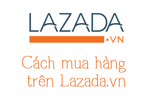 cach-mua-hang-Lazada